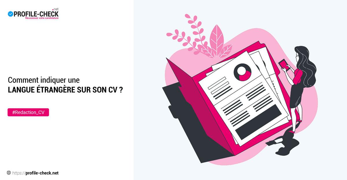 Comment indiquer une langue étrangère sur son cv ? I Profile-check.net